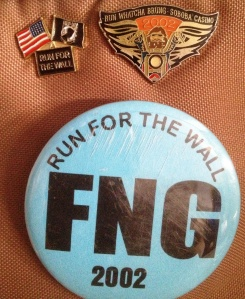 Run For The Wall Pin and FNG Button from 1st run in 2002