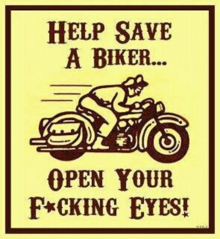 Help Save a Biker..Open Your eyes
